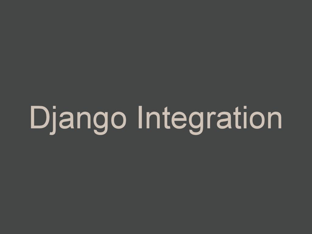 Django Integration