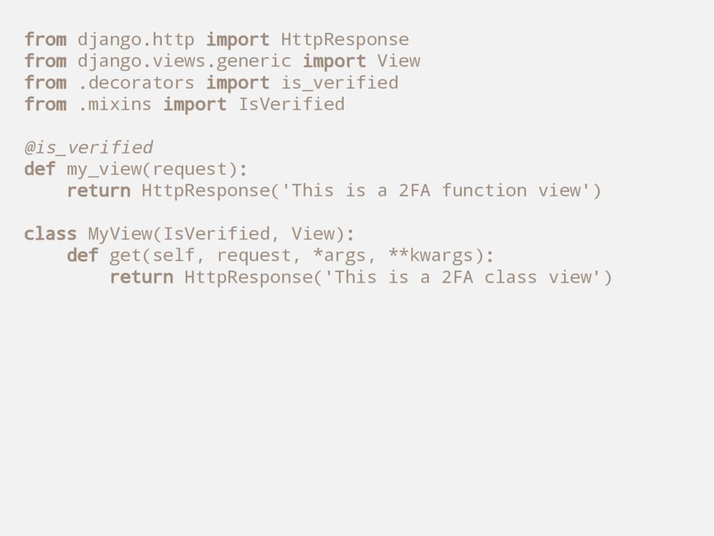 from django.http import HttpResponse from djang...