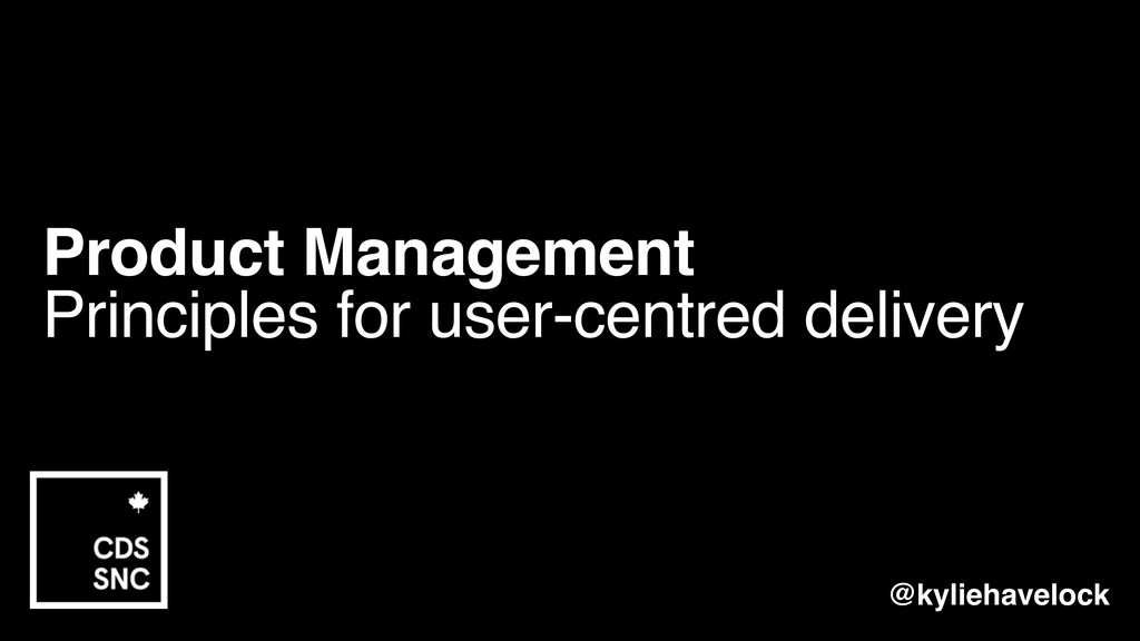 Product Management Principles for user-centred ...