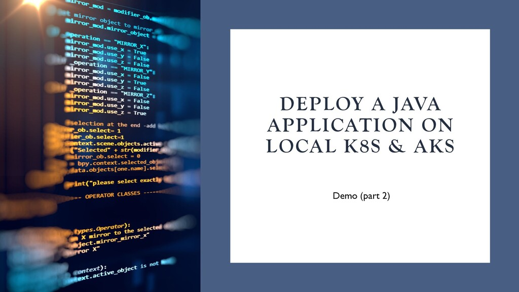 DEPLOY A JAVA APPLICATION ON LOCAL K8S & AKS De...