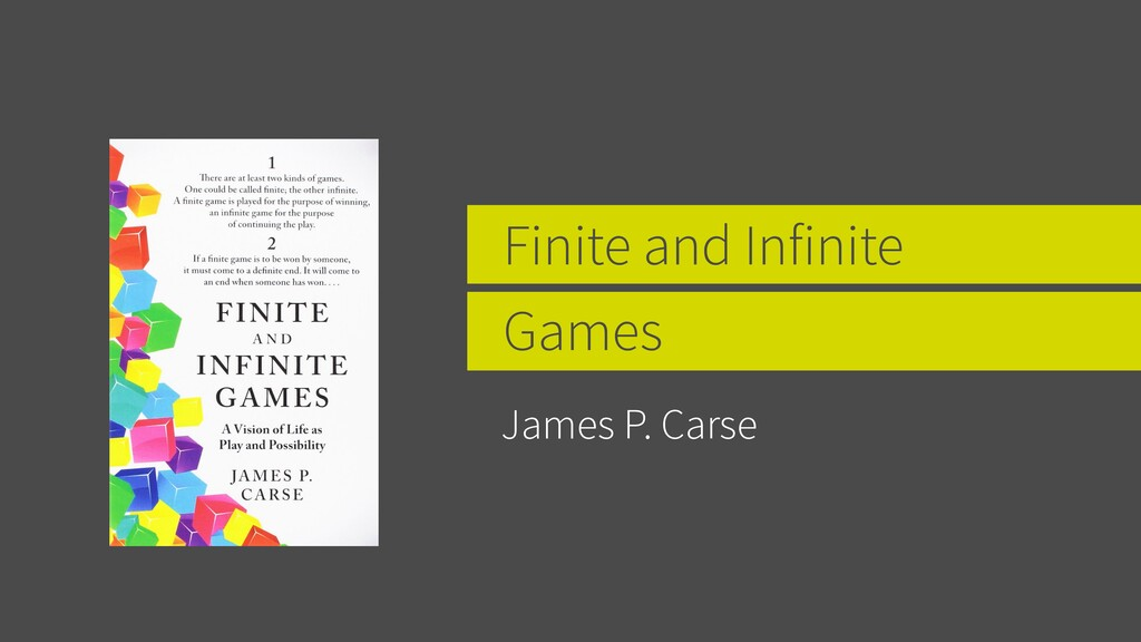 Finite and Infinite Games James P. Carse