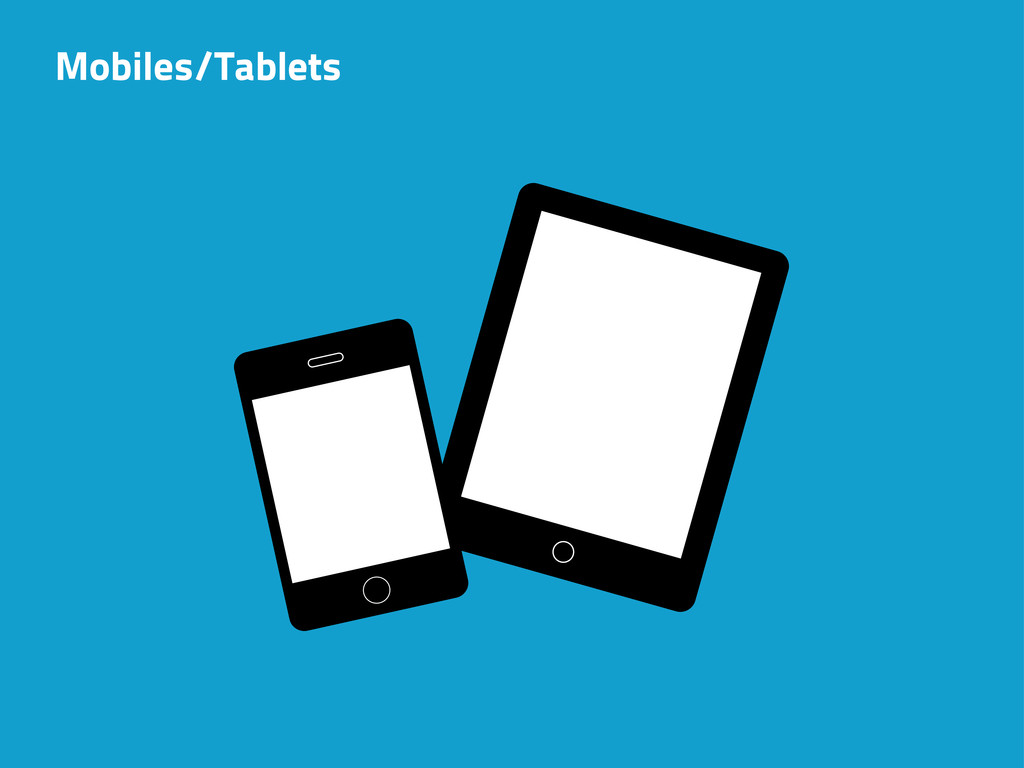 Mobiles/Tablets