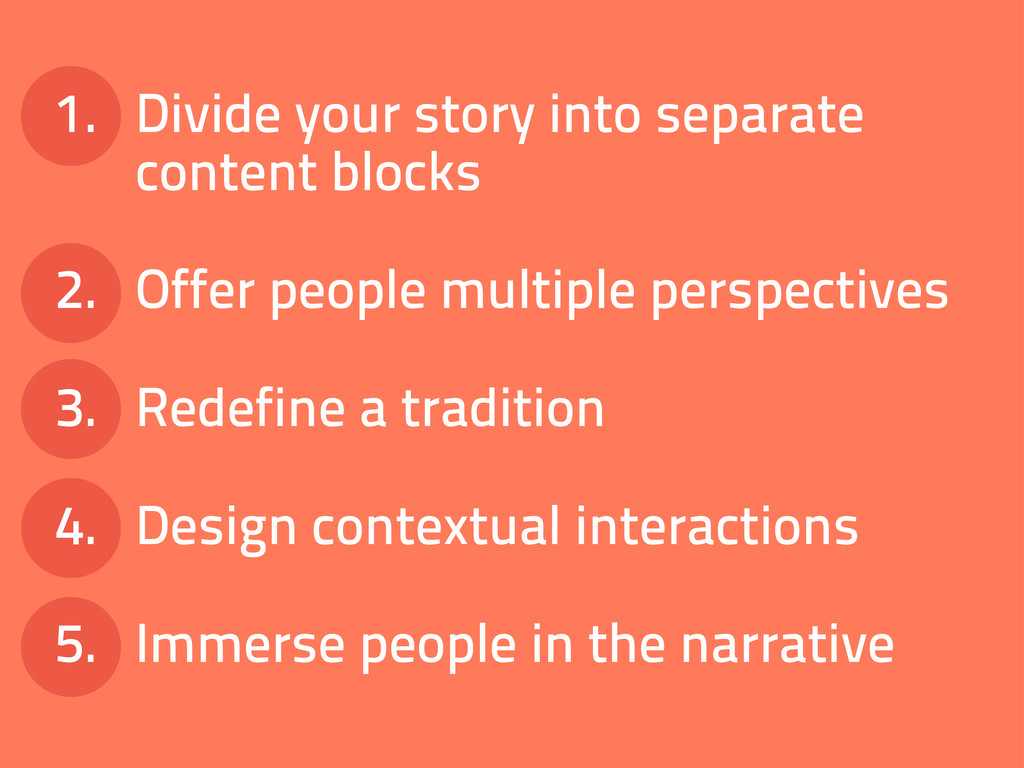 1. Divide your story into separate content bloc...