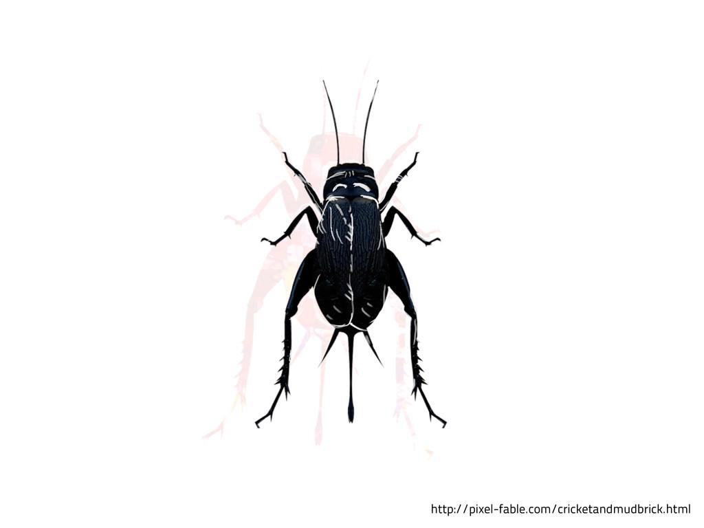 http://pixel-fable.com/cricketandmudbrick.html