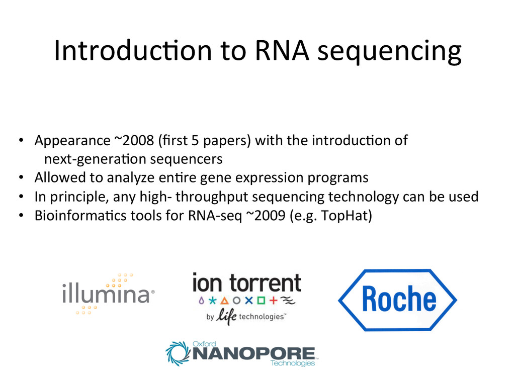 Introduc:on to RNA sequencing  • A...