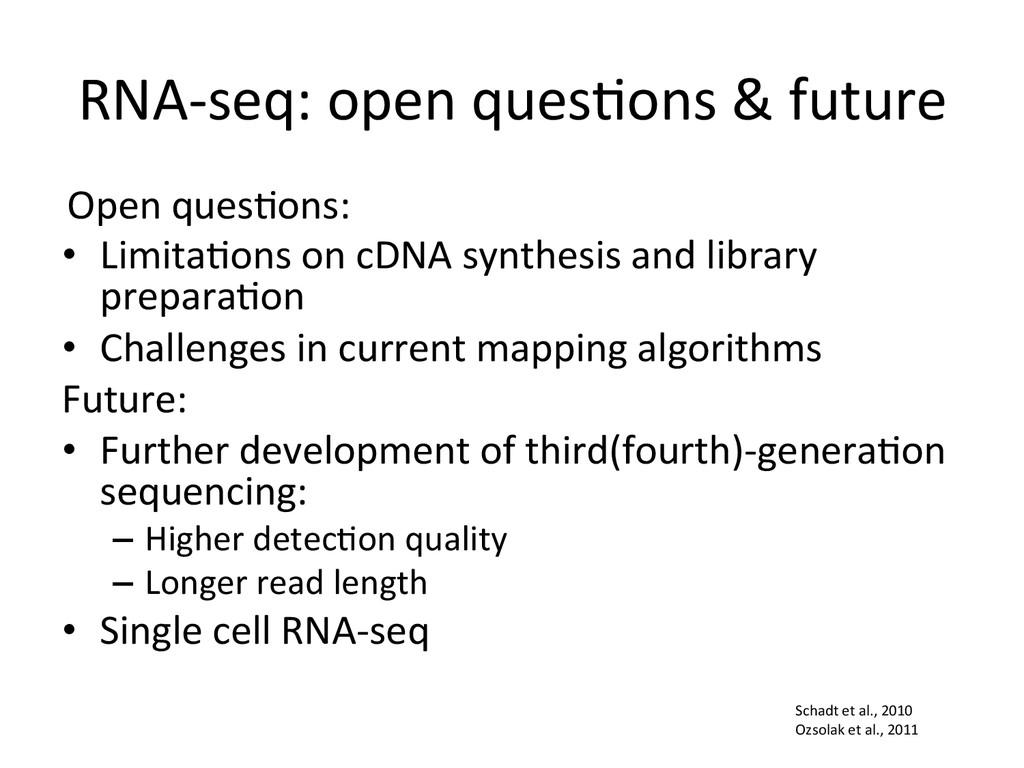 RNA-‐seq: open ques:ons & future...