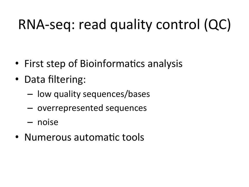 RNA-‐seq: read quality control (QC...