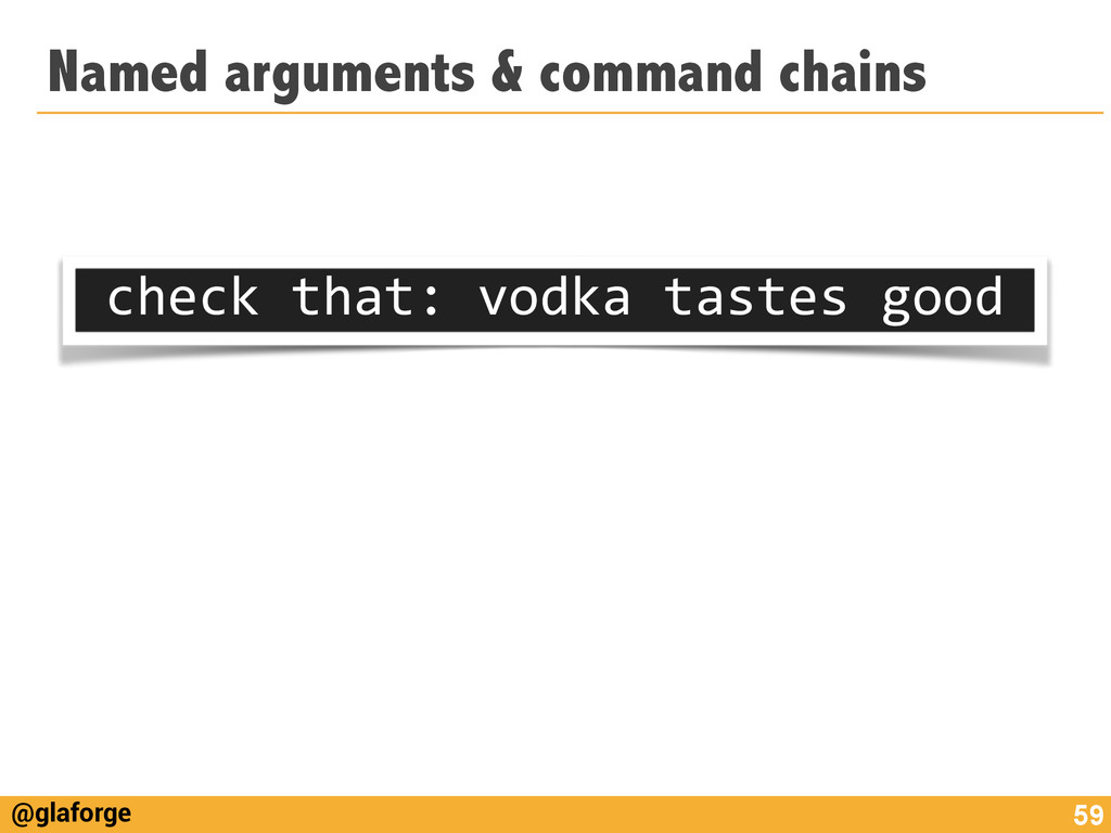 @glaforge Named arguments & command chains 59 c...