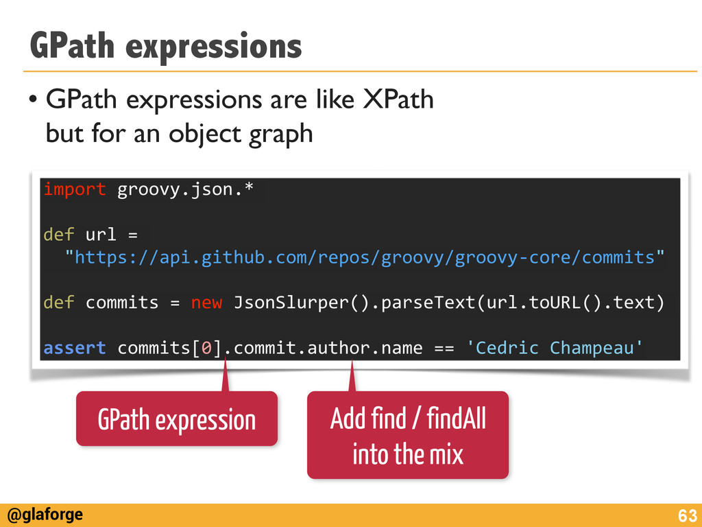 @glaforge GPath expressions • GPath expressions...