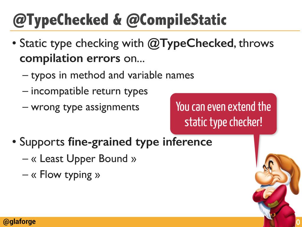 @glaforge @TypeChecked & @CompileStatic • Stati...