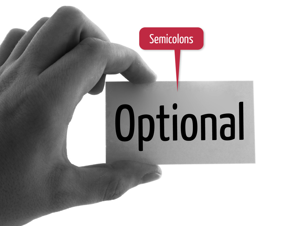 Optional Semicolons