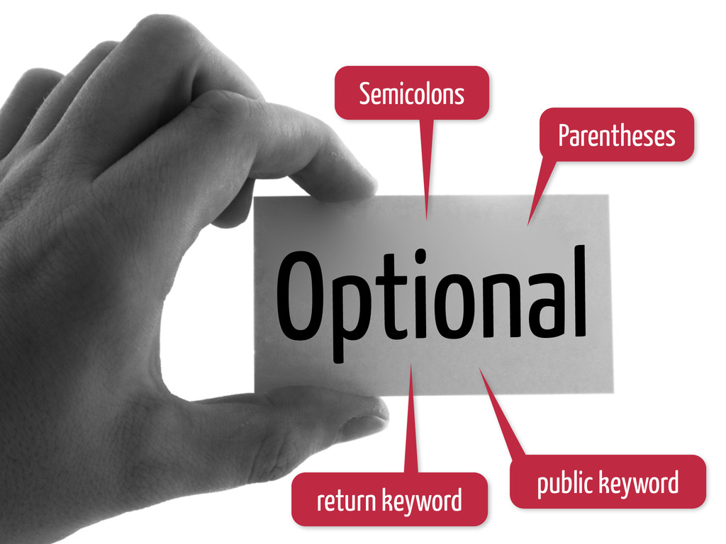 Optional Semicolons Parentheses return keyword ...