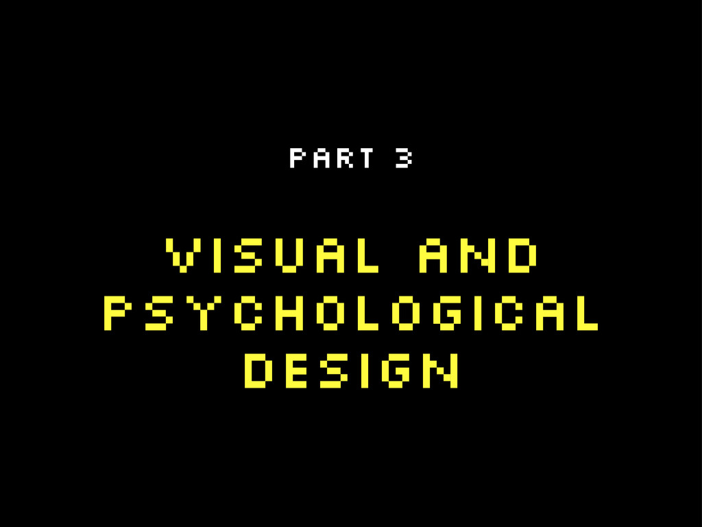 Visual and Psychological Design Part 3