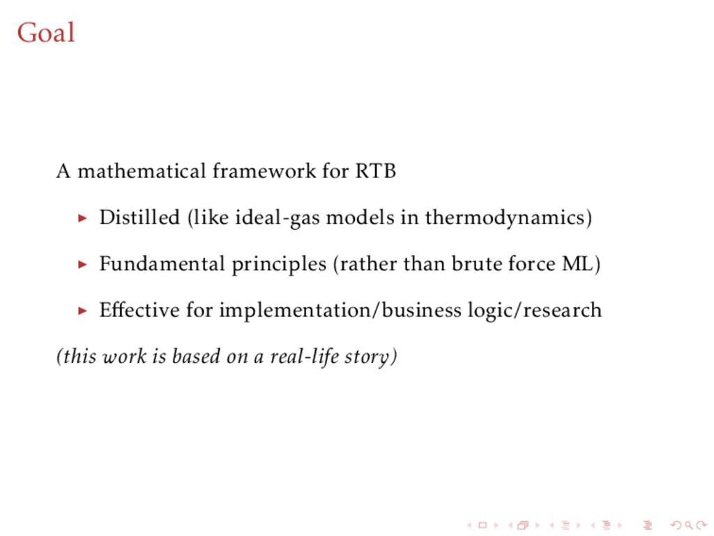 Goal A mathematical framework for RTB Distilled...