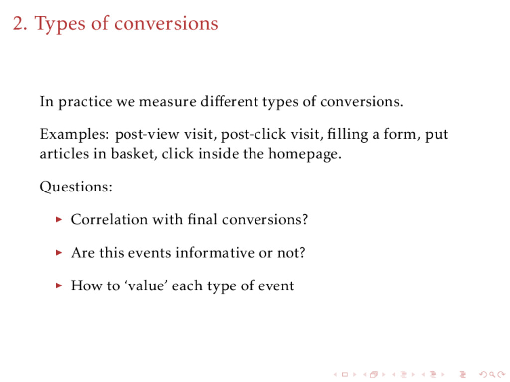 2. Types of conversions In practice we measure ...