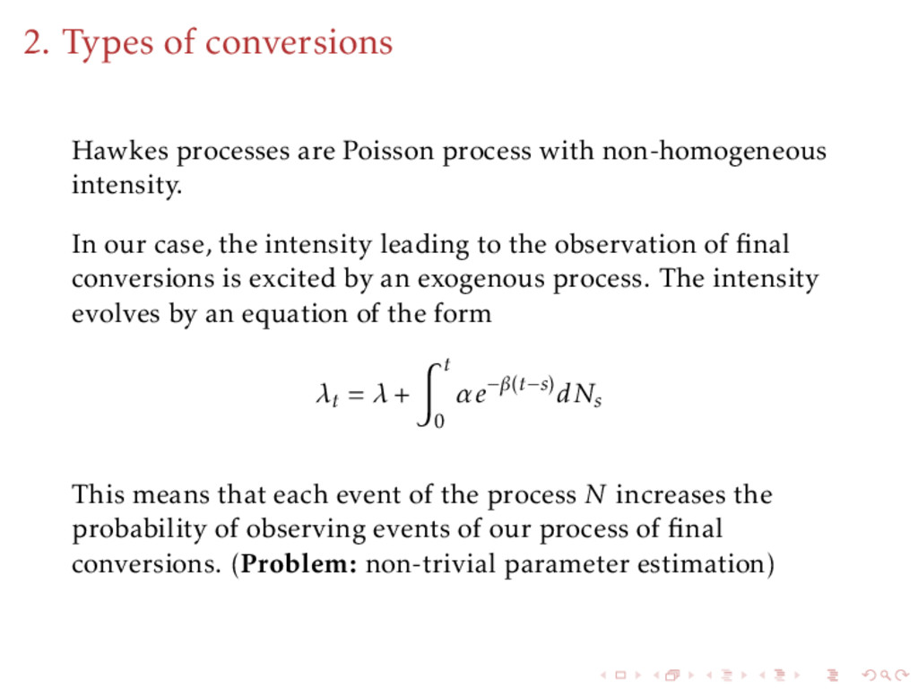 2. Types of conversions Hawkes processes are Po...
