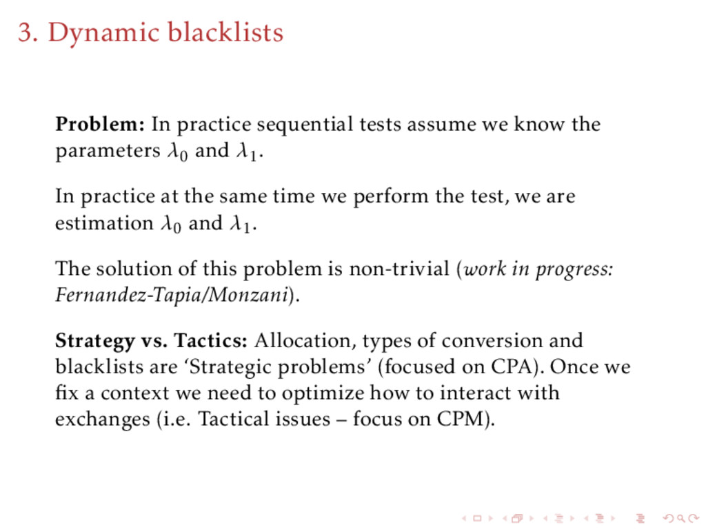 3. Dynamic blacklists Problem: In practice sequ...
