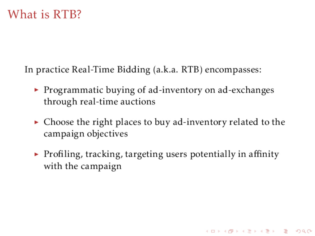 What is RTB? In practice Real-Time Bidding (a.k...