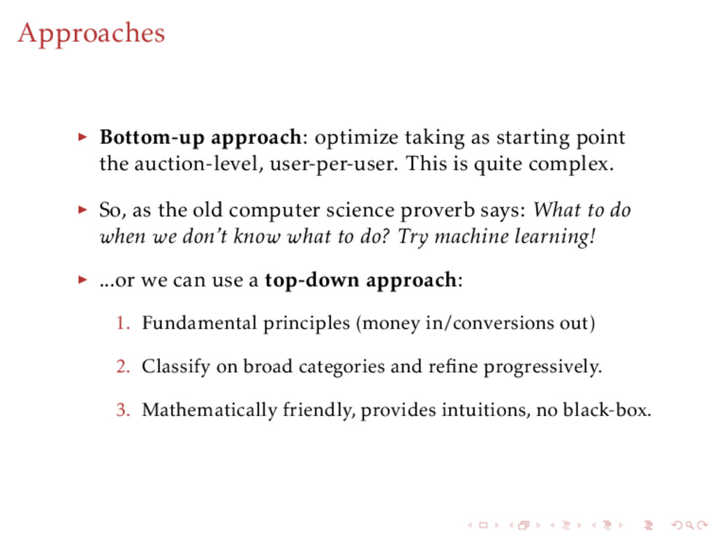 Approaches Bottom-up approach: optimize taking ...