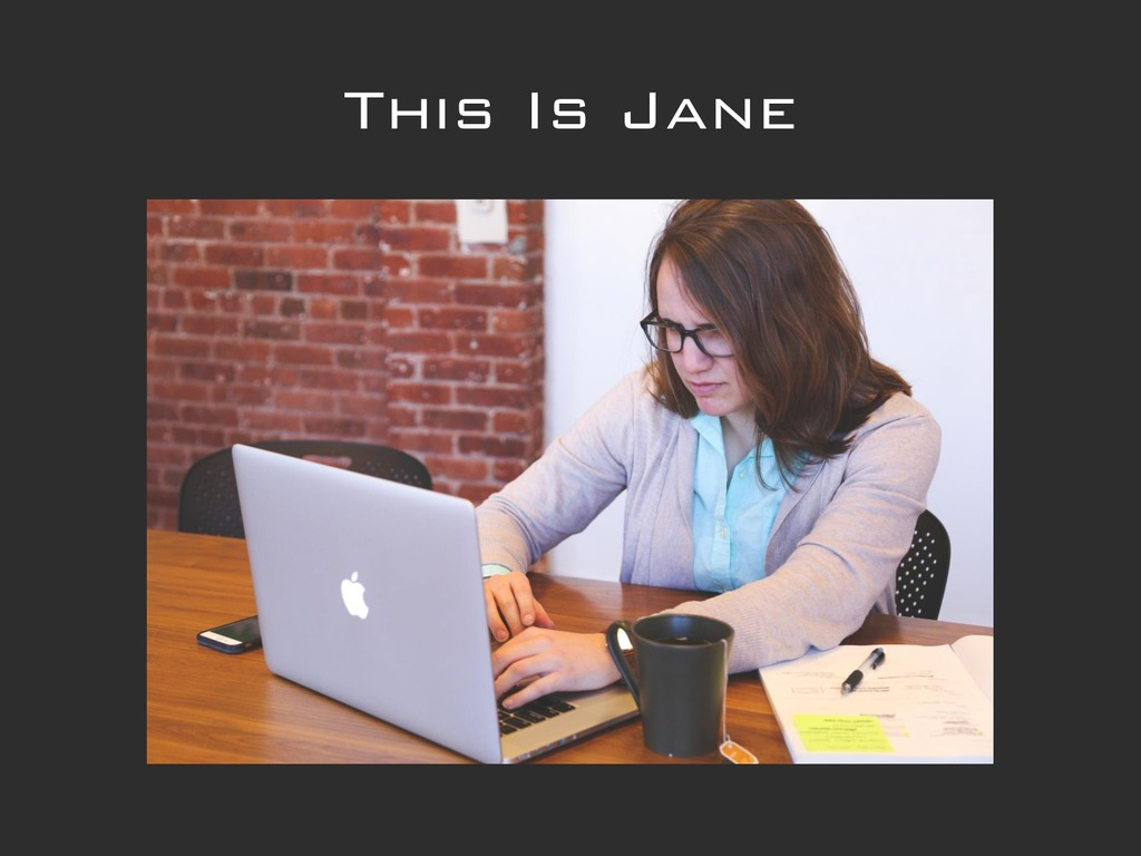 This Is Jane