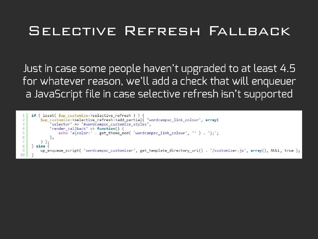 Selective Refresh Fallback