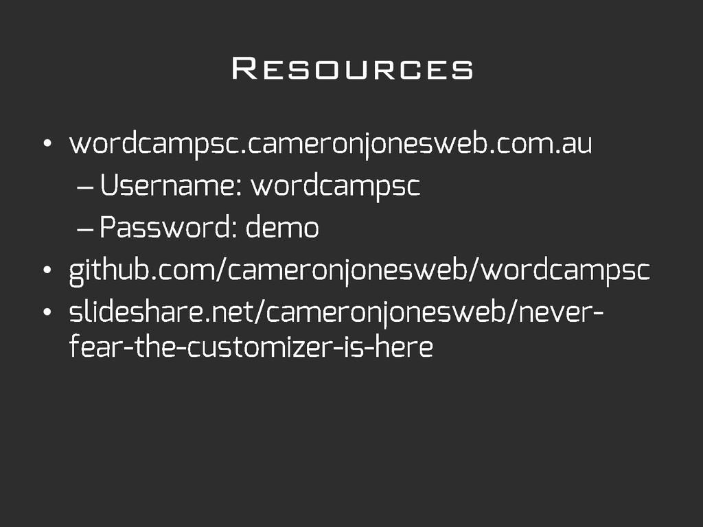 Resources • – – • •