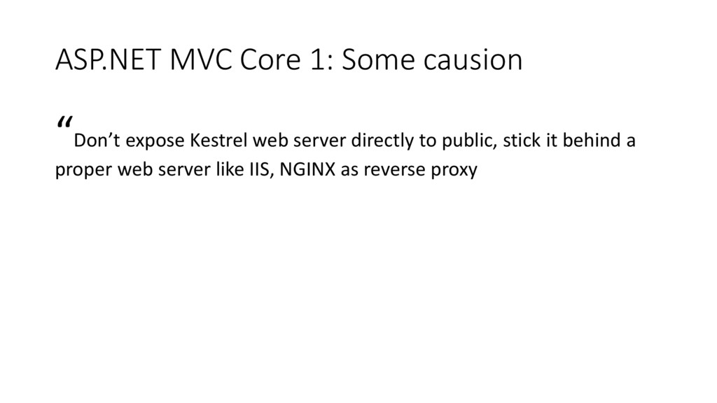 """ASP.NET MVC Core 1: Some causion """"Don't expose ..."""