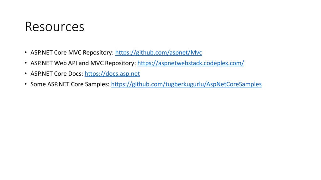 Resources • ASP.NET Core MVC Repository: https:...