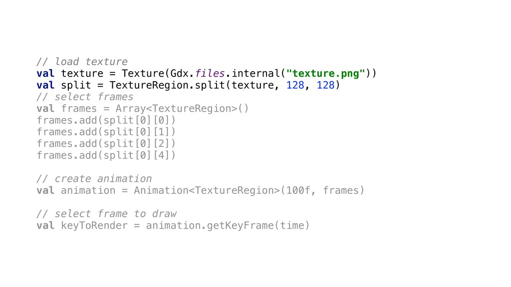 // load texture val texture = Texture(Gdx.files...