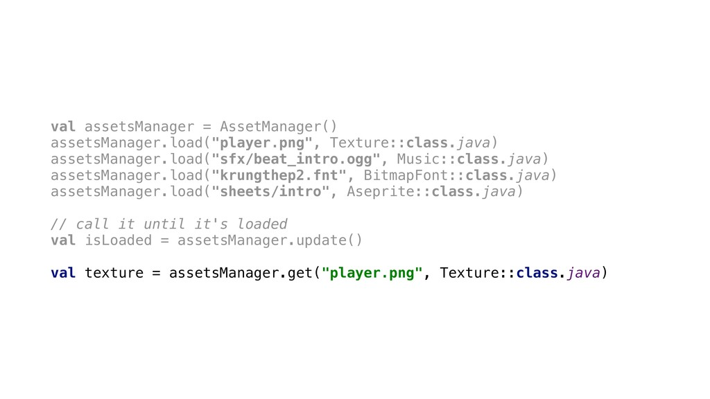 val assetsManager = AssetManager() assetsManage...
