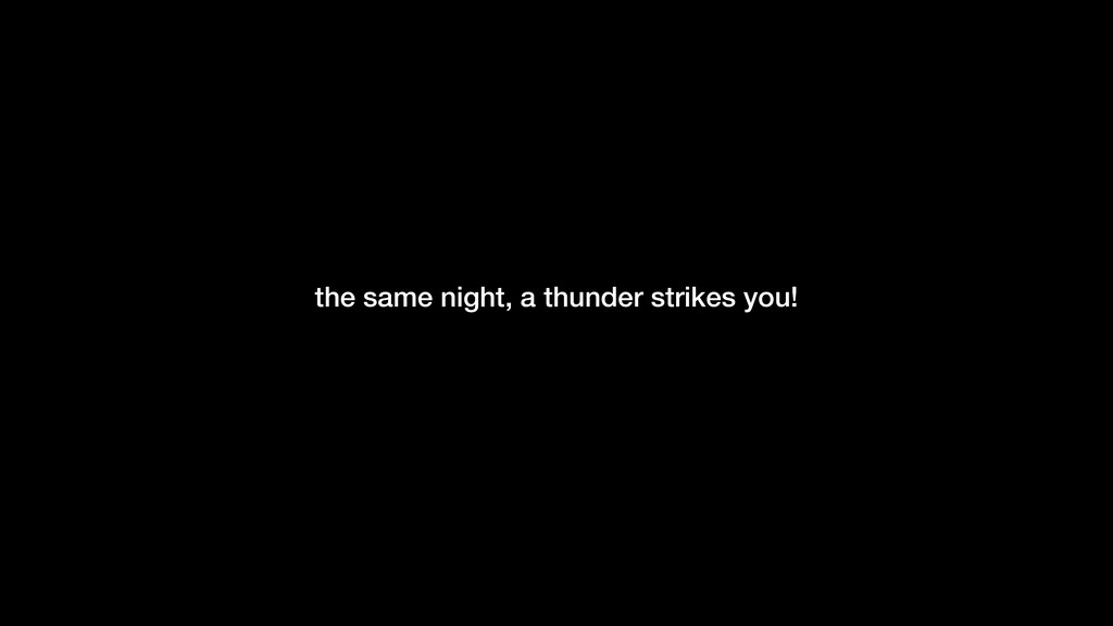 -Gilles Allain the same night, a thunder strike...