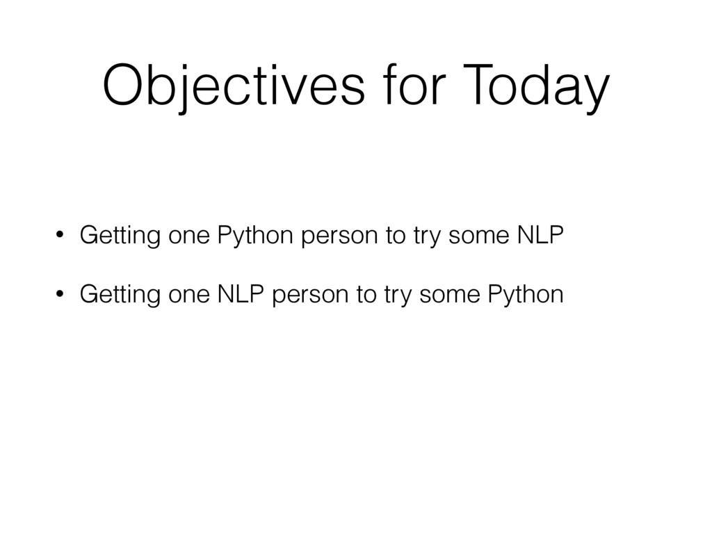 Objectives for Today • Getting one Python perso...