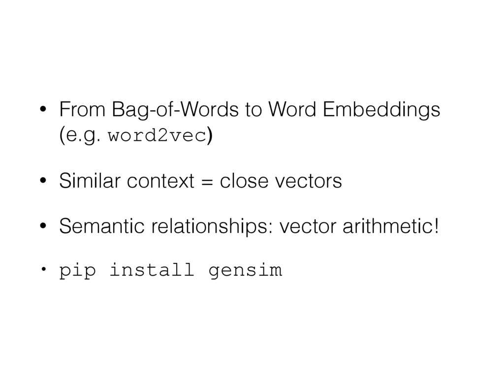 • From Bag-of-Words to Word Embeddings (e.g. w...