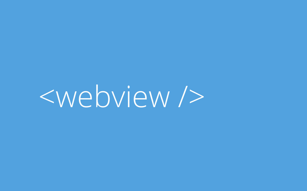 <webview />
