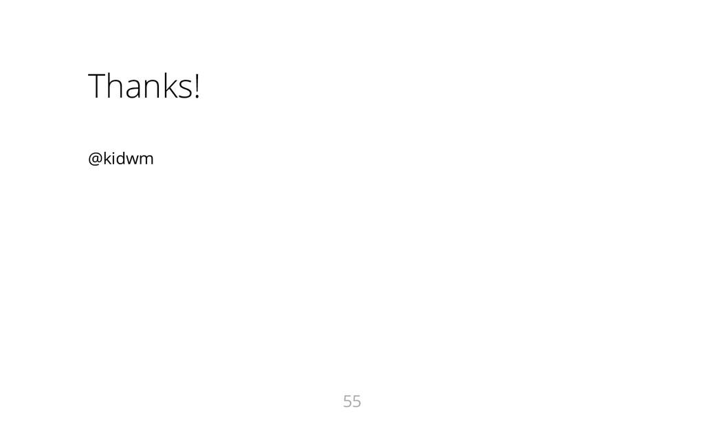 Thanks! @kidwm 55