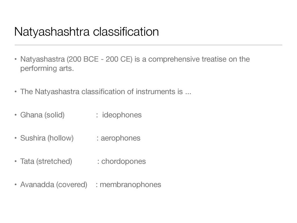 Natyashashtra classification • Natyashastra (200...