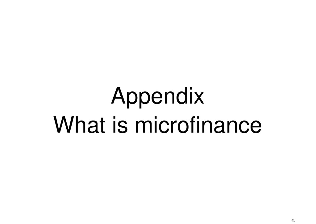 Appendix What is microfinance 45