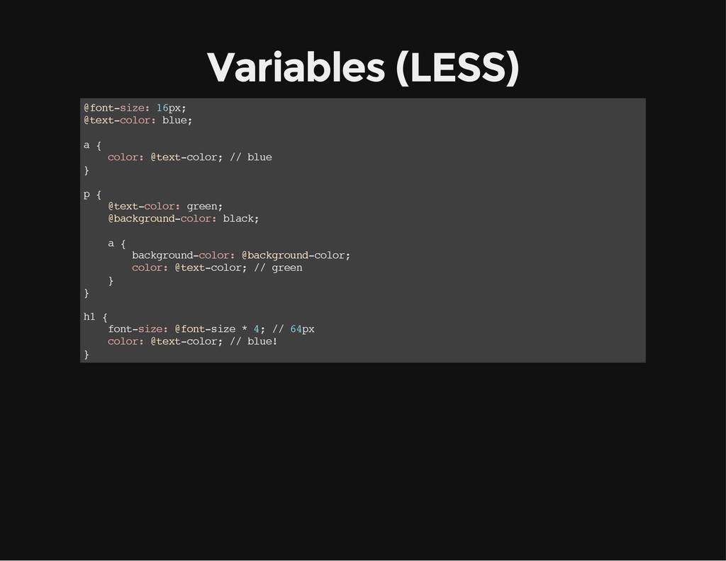 Variables (LESS) @ f o n t - s i z e : 1 6 p x ...
