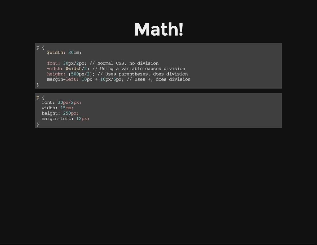 Math! p { $ w i d t h : 3 0 e m ; f o n t : 3 0...