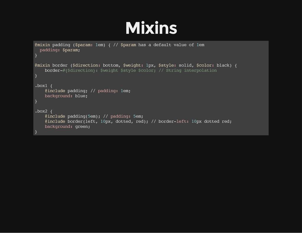 Mixins @ m i x i n p a d d i n g ( $ p a r a m ...
