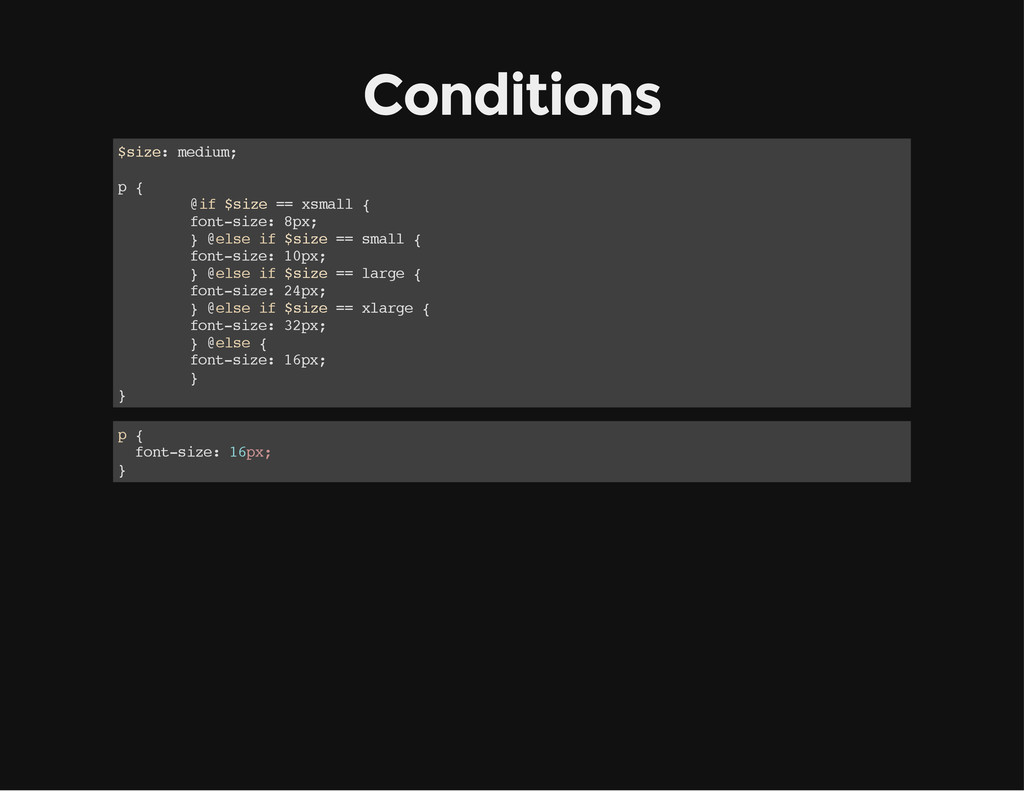 Conditions $ s i z e : m e d i u m ; p { @ i f ...