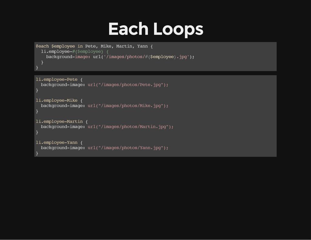 Each Loops @ e a c h $ e m p l o y e e i n P e ...