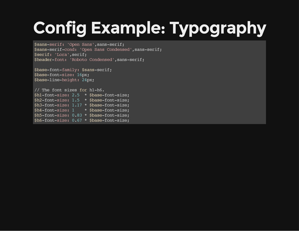 Config Example: Typography $ s a n s - s e r i ...