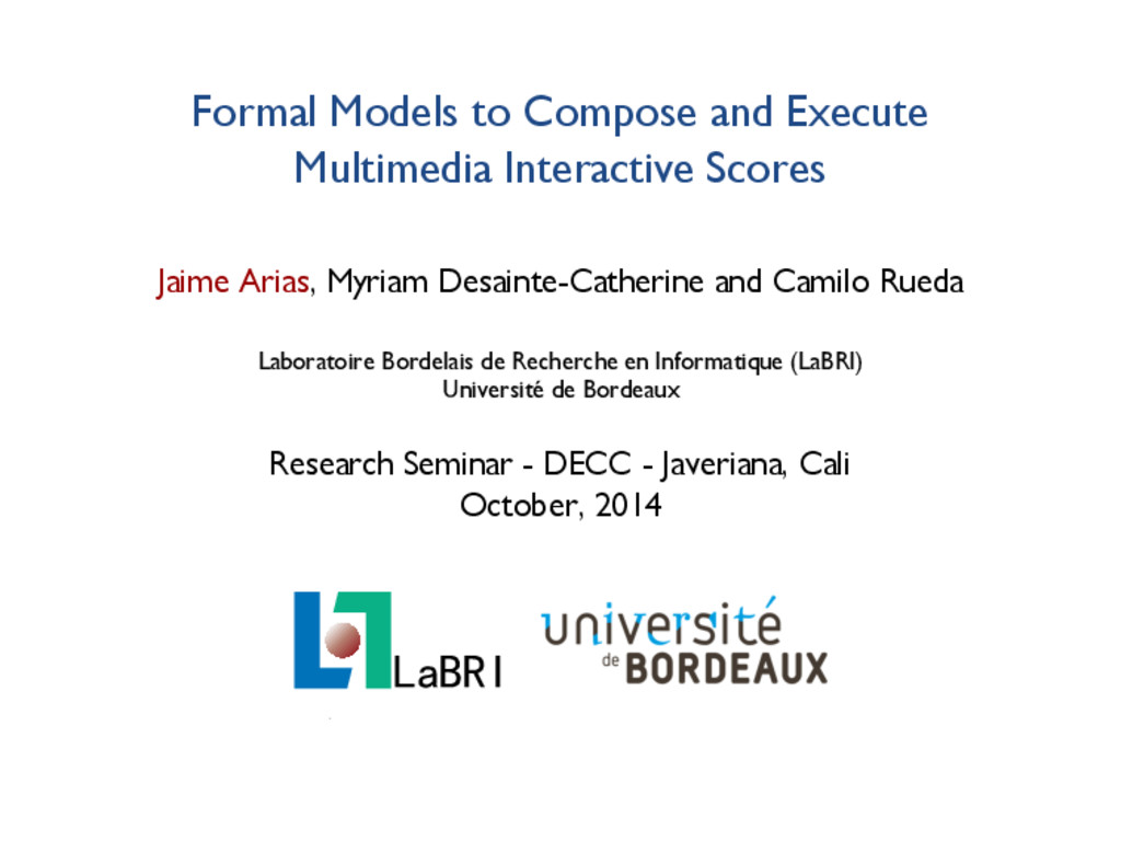 Formal Models to Compose and Execute Multimedia...