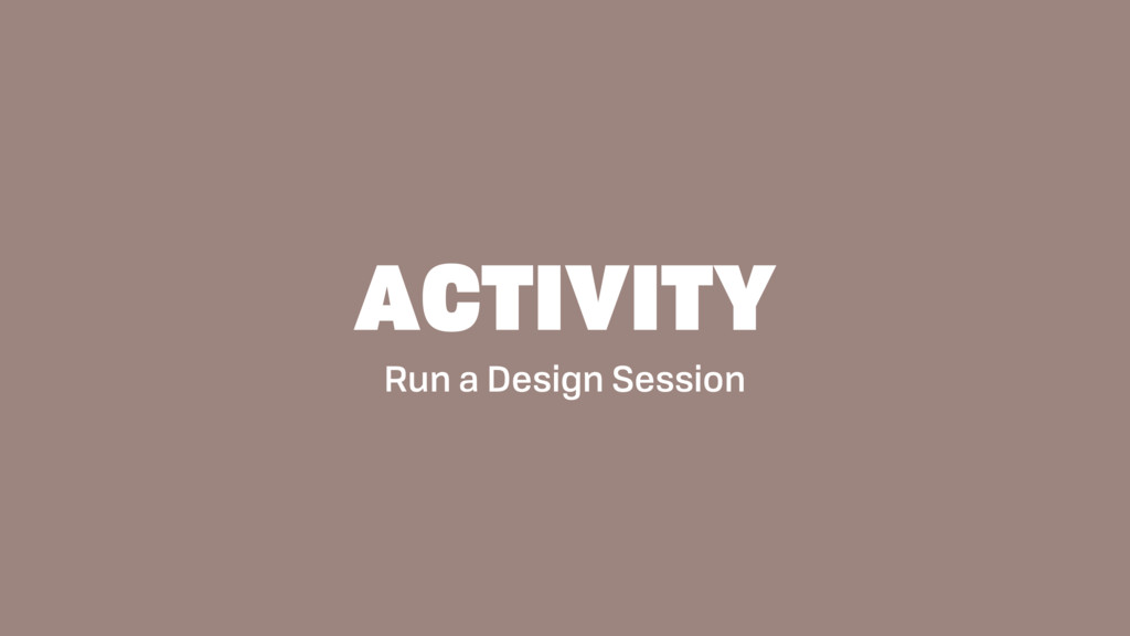 Run a Design Session