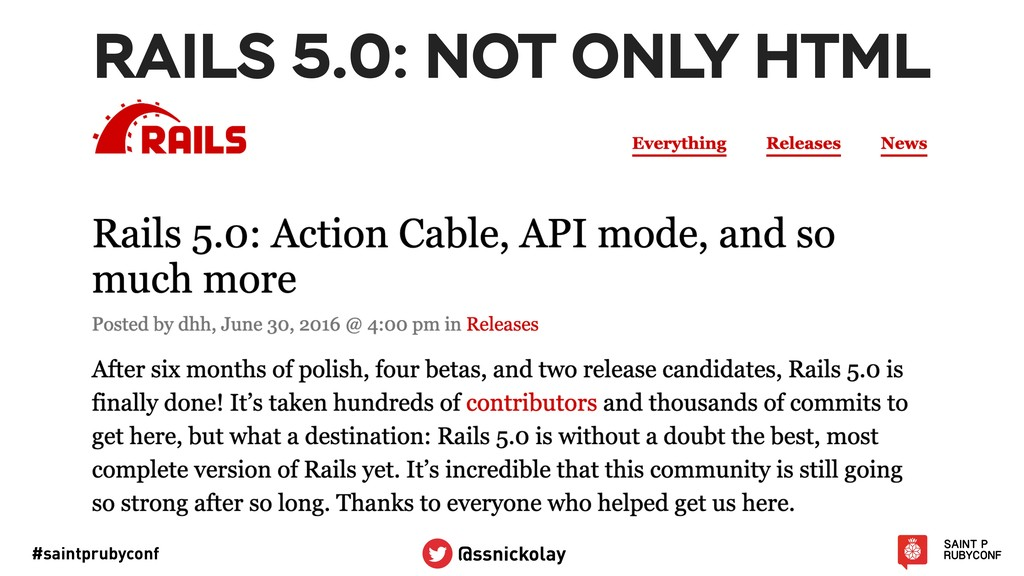 #saintprubyconf @ssnickolay RAILS 5.0: NOT ONLY...