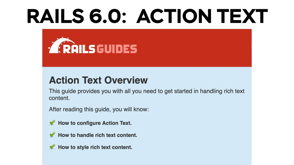RAILS 6.0: ACTION TEXT