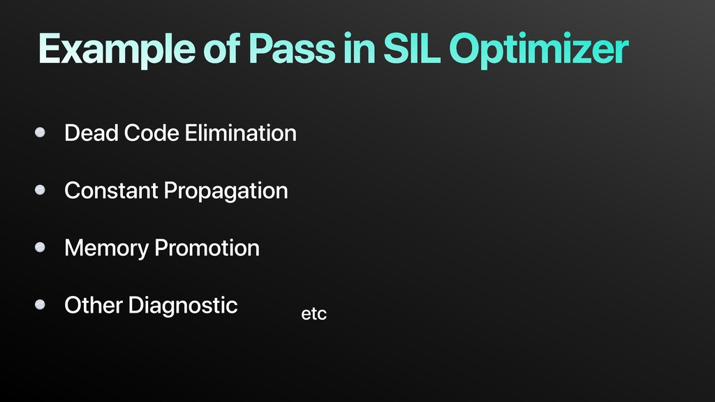 Example of Pass in SIL Optimizer Dead Code Elim...