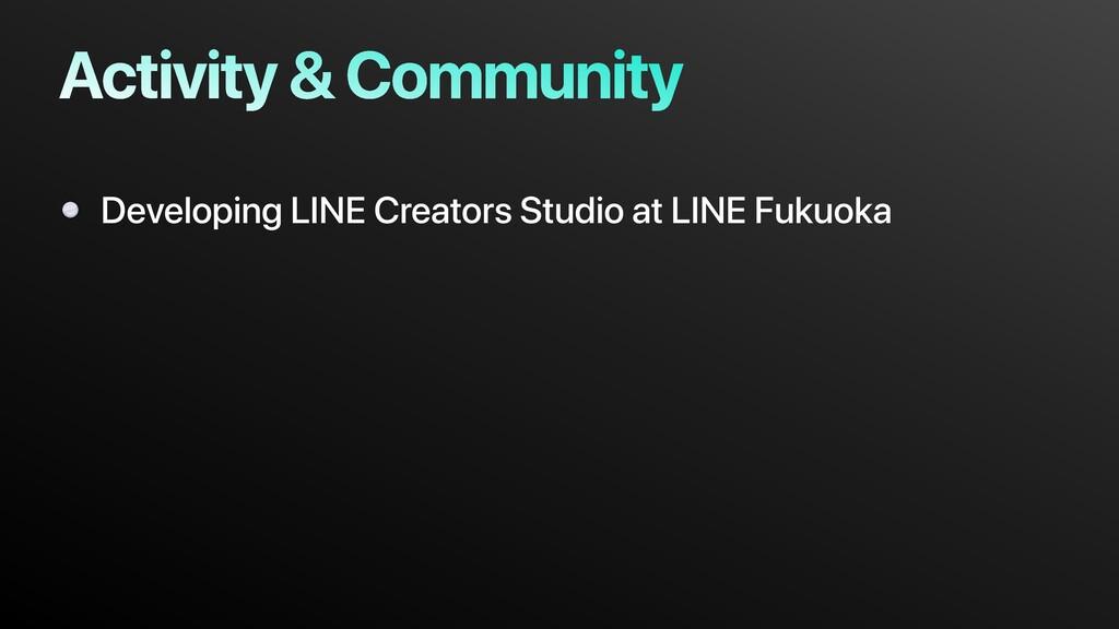 Activity & Community Developing LINE Creators S...