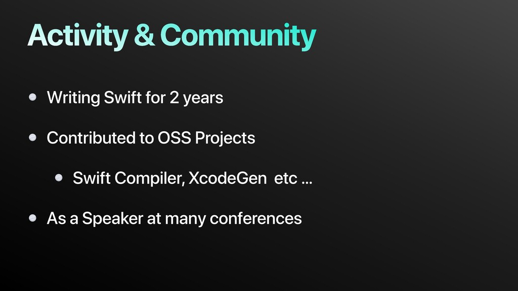 Activity & Community Writing Swift for 2 years ...